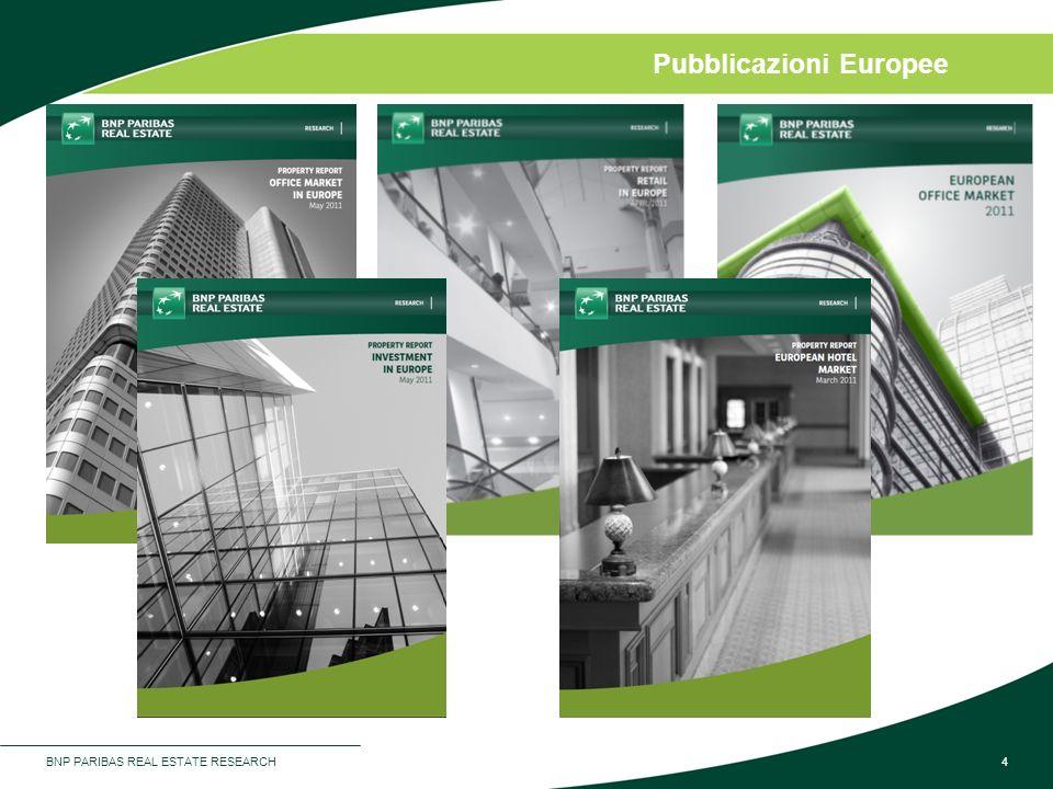 BNP PARIBAS REAL ESTATE RESEARCH4 Pubblicazioni Europee