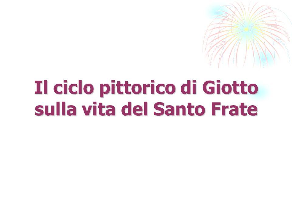 Il ciclo pittorico di Giotto sulla vita del Santo Frate