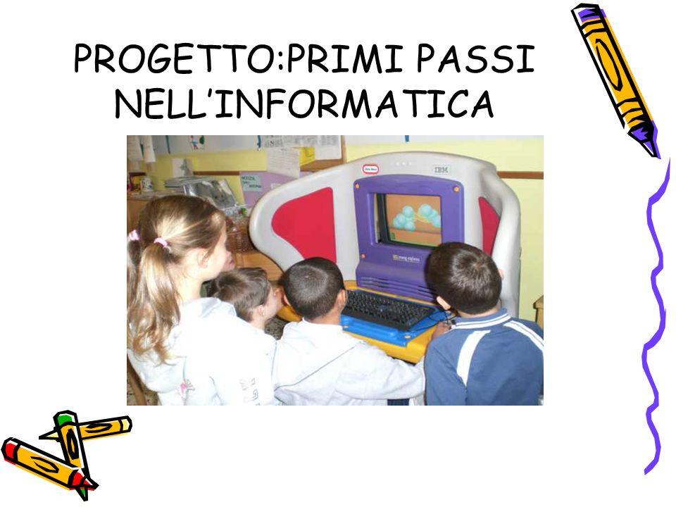 PROGETTO:PRIMI PASSI NELLINFORMATICA