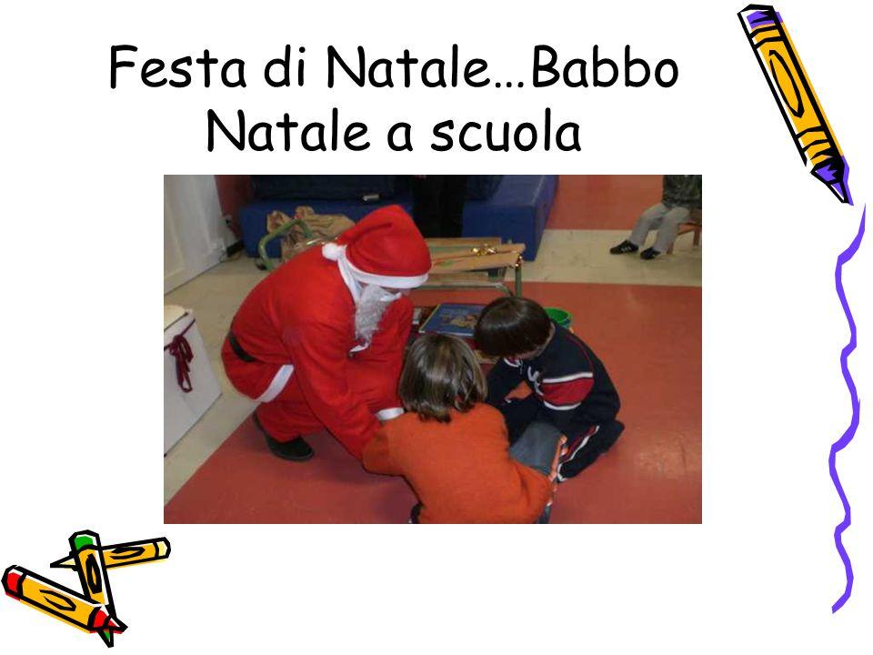 Festa di Natale…Babbo Natale a scuola