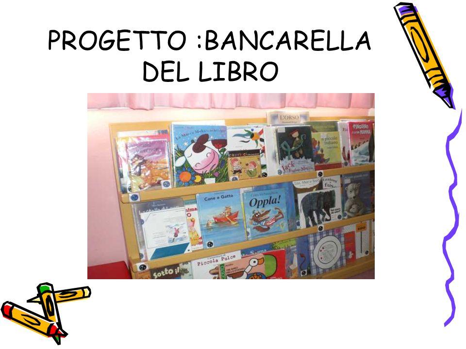 PROGETTO :BANCARELLA DEL LIBRO