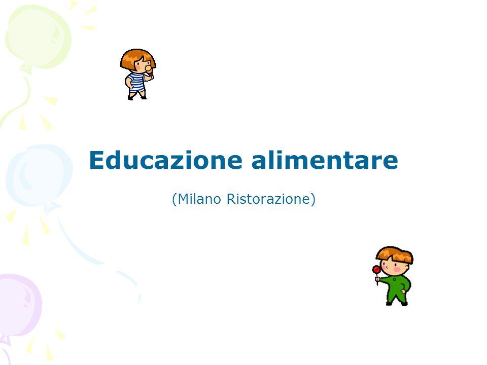 Educazione alimentare (Milano Ristorazione)