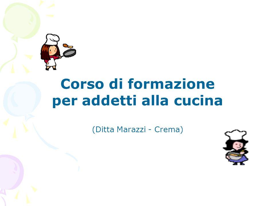 Corso di formazione per addetti alla cucina (Ditta Marazzi - Crema)