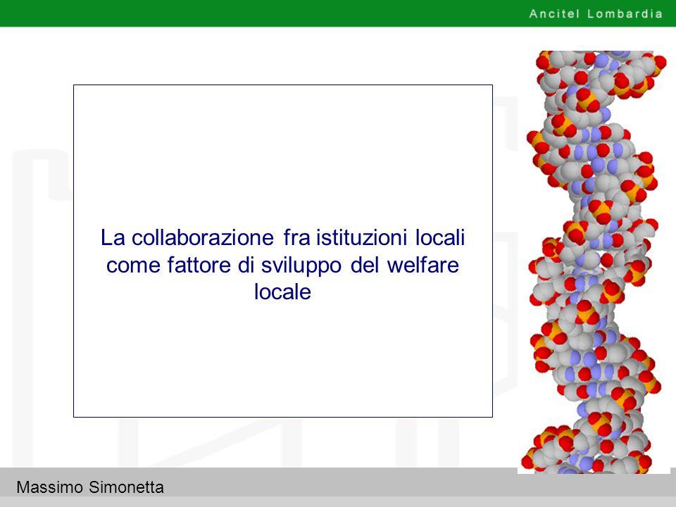 Massimo Simonetta La collaborazione fra istituzioni locali come fattore di sviluppo del welfare locale