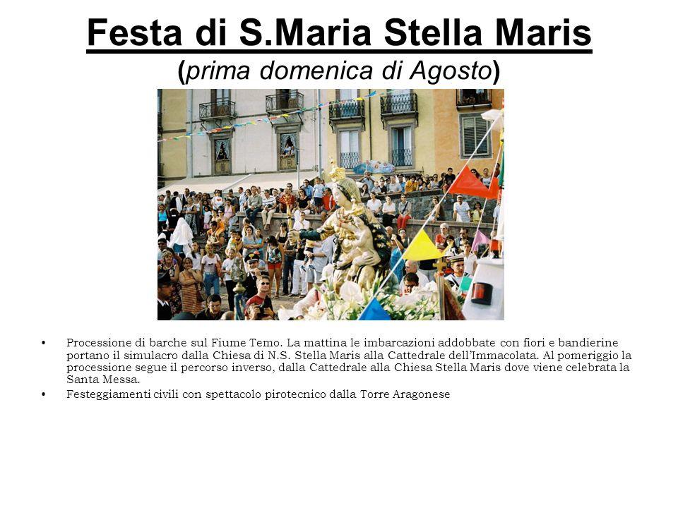 Festa di S.Maria Stella Maris (prima domenica di Agosto) Processione di barche sul Fiume Temo. La mattina le imbarcazioni addobbate con fiori e bandie
