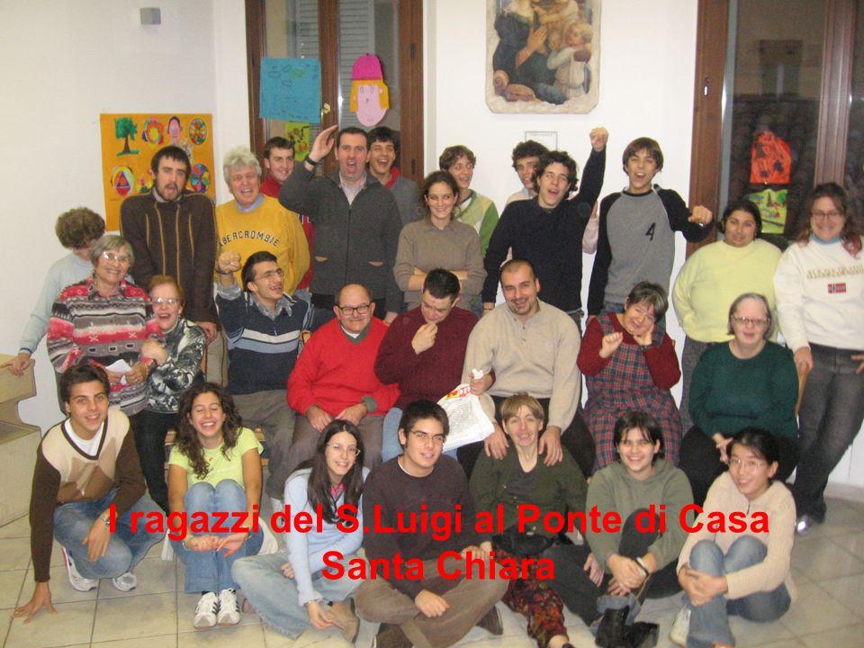 I ragazzi del S.Luigi al Ponte di Casa Santa Chiara