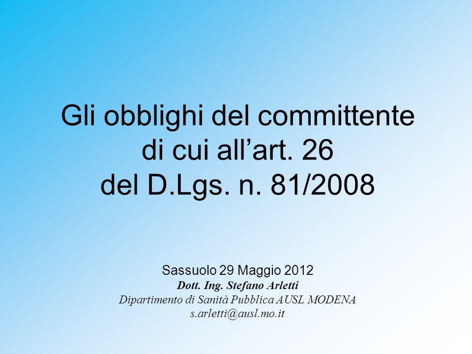 Gli obblighi del committente di cui allart.26 del D.Lgs.