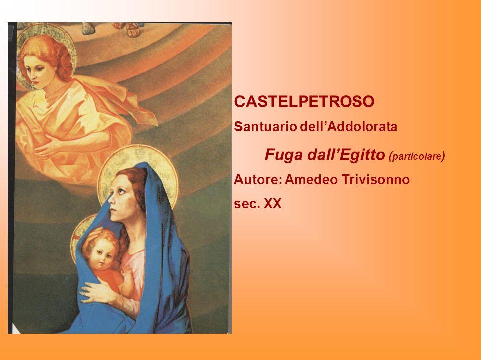 CASTELPETROSO Santuario dellAddolorata Fuga dallEgitto ( particolare ) Autore: Amedeo Trivisonno sec. XX