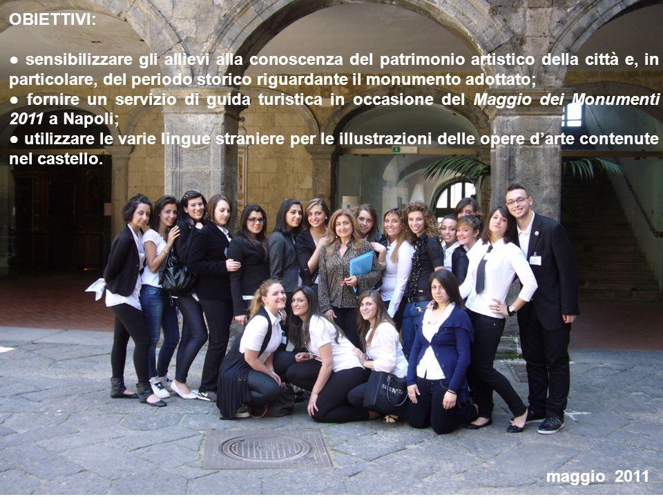 maggio 2010 OBIETTIVI: sensibilizzare gli allievi alla conoscenza del patrimonio artistico della città e, in particolare, del periodo storico riguarda