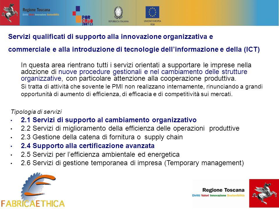 In questa area rientrano tutti i servizi orientati a supportare le imprese nella adozione di nuove procedure gestionali e nel cambiamento delle strutture organizzative, con particolare attenzione alla cooperazione produttiva.