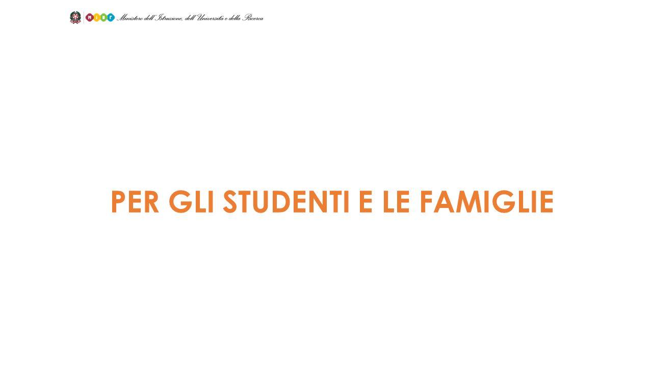 PER GLI STUDENTI E LE FAMIGLIE