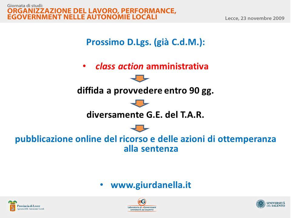 Prossimo D.Lgs. (già C.d.M.): class action amministrativa diffida a provvedere entro 90 gg. diversamente G.E. del T.A.R. pubblicazione online del rico