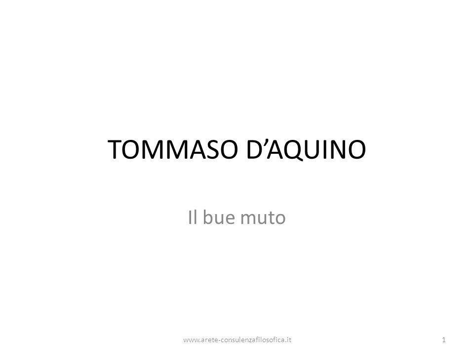 TOMMASO DAQUINO Il bue muto www.arete-consulenzafilosofica.it1