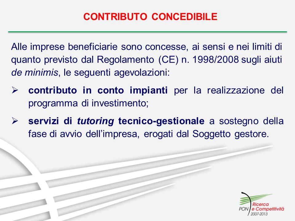 CONTRIBUTO CONCEDIBILE Alle imprese beneficiarie sono concesse, ai sensi e nei limiti di quanto previsto dal Regolamento (CE) n.