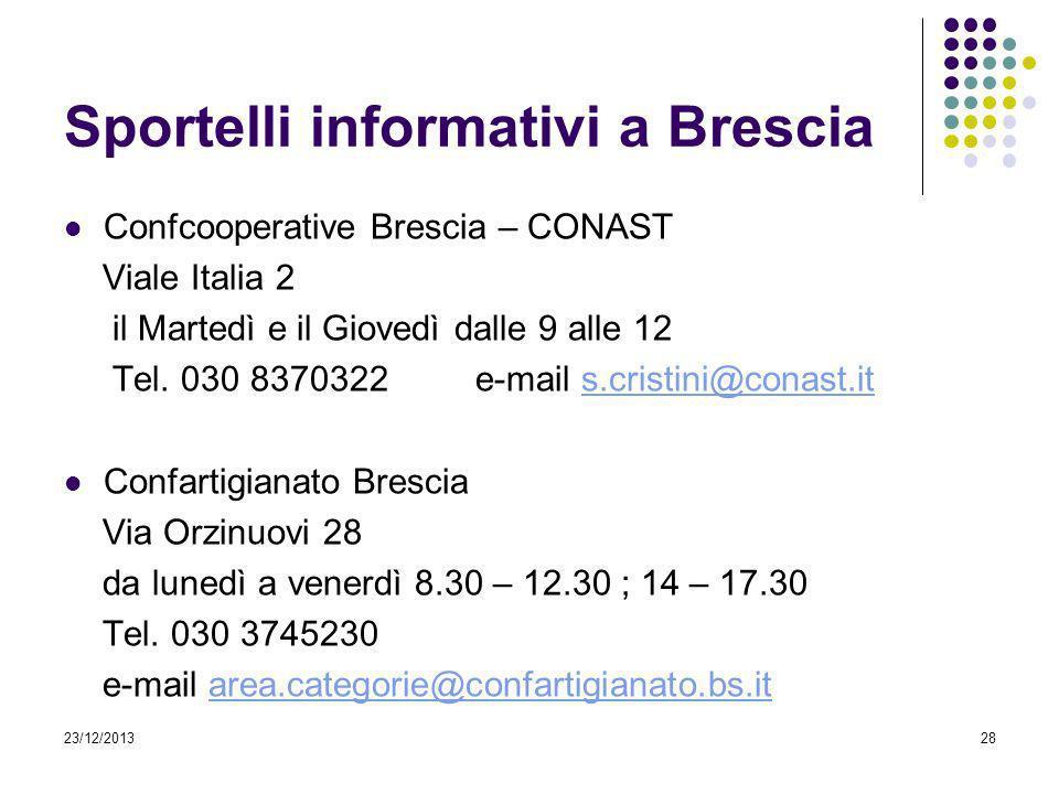 Sportelli informativi a Brescia Confcooperative Brescia – CONAST Viale Italia 2 il Martedì e il Giovedì dalle 9 alle 12 Tel. 030 8370322 e-mail s.cris