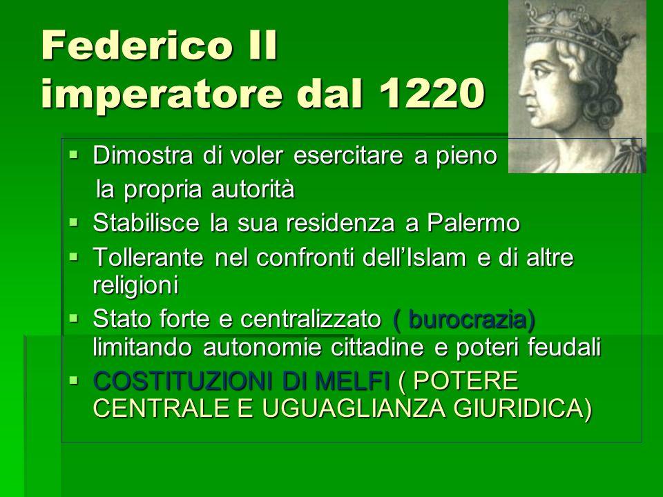 Federico II imperatore dal 1220 Dimostra di voler esercitare a pieno Dimostra di voler esercitare a pieno la propria autorità la propria autorità Stab