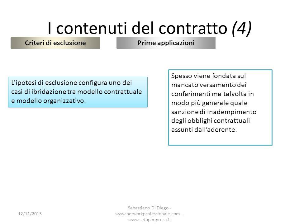 I contenuti del contratto (5) Organo comune 12/11/2013 Sebastiano Di Diego - www.networkprofessionale.com - www.setupimpresa.it Prime applicazioni In tutti i contratti si prevede la costituzione di un OC, nella maggior parte collegiale ma in un numero apprezzabile monocratico I criteri di composizione e di nomina dellOC variano.