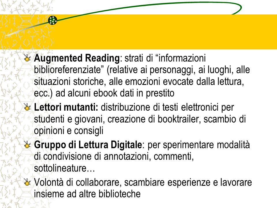Augmented Reading : strati di informazioni biblioreferenziate (relative ai personaggi, ai luoghi, alle situazioni storiche, alle emozioni evocate dall
