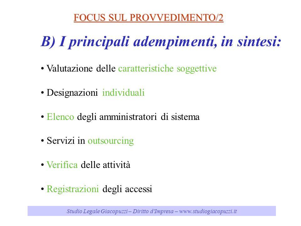 Studio Legale Giacopuzzi – Diritto d'Impresa – www.studiogiacopuzzi.it FOCUS SUL PROVVEDIMENTO/2 B) I principali adempimenti, in sintesi: Valutazione