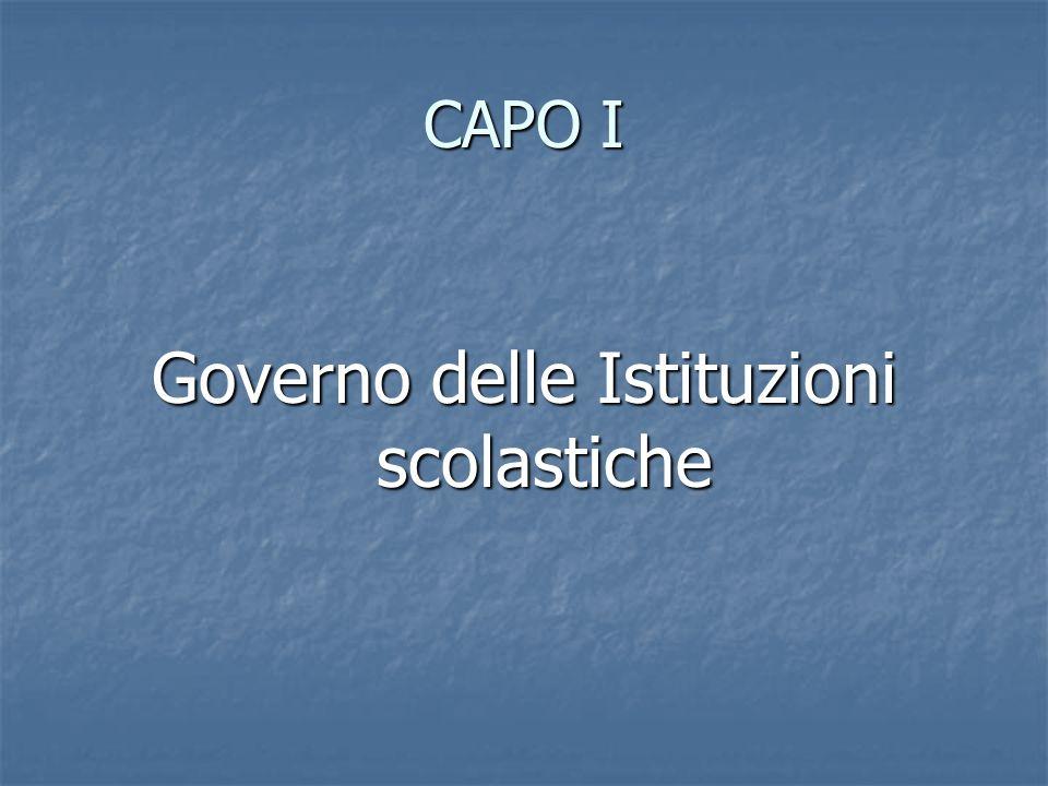CAPO I Governo delle Istituzioni scolastiche