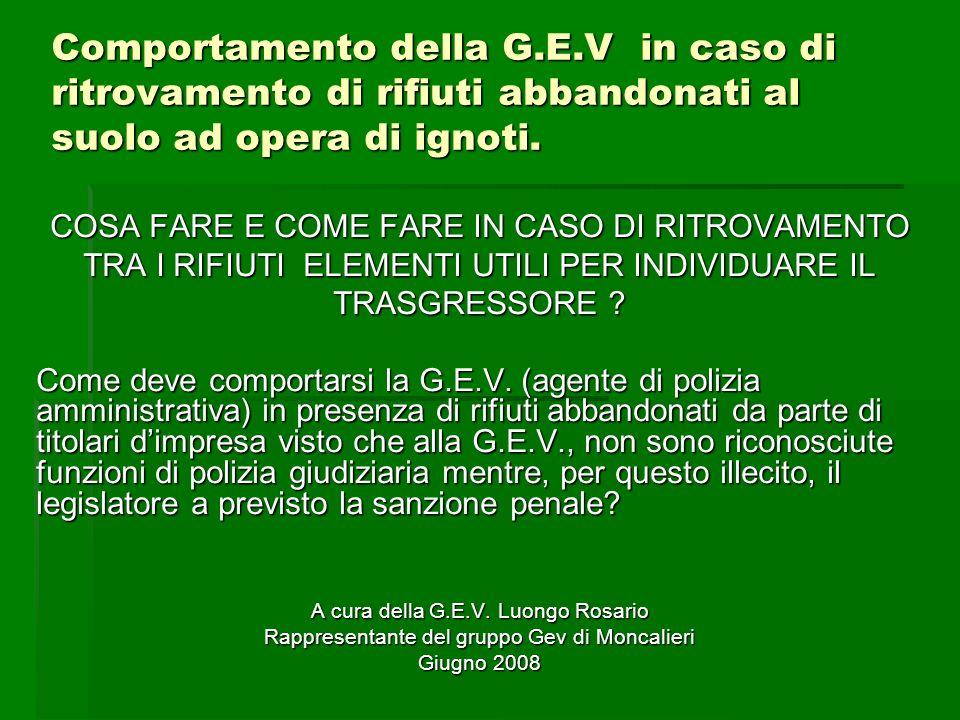 Lintervento delle G.E.V.in materia dei rifiuti La prima preoccupazione che deve porsi la G.E.V.