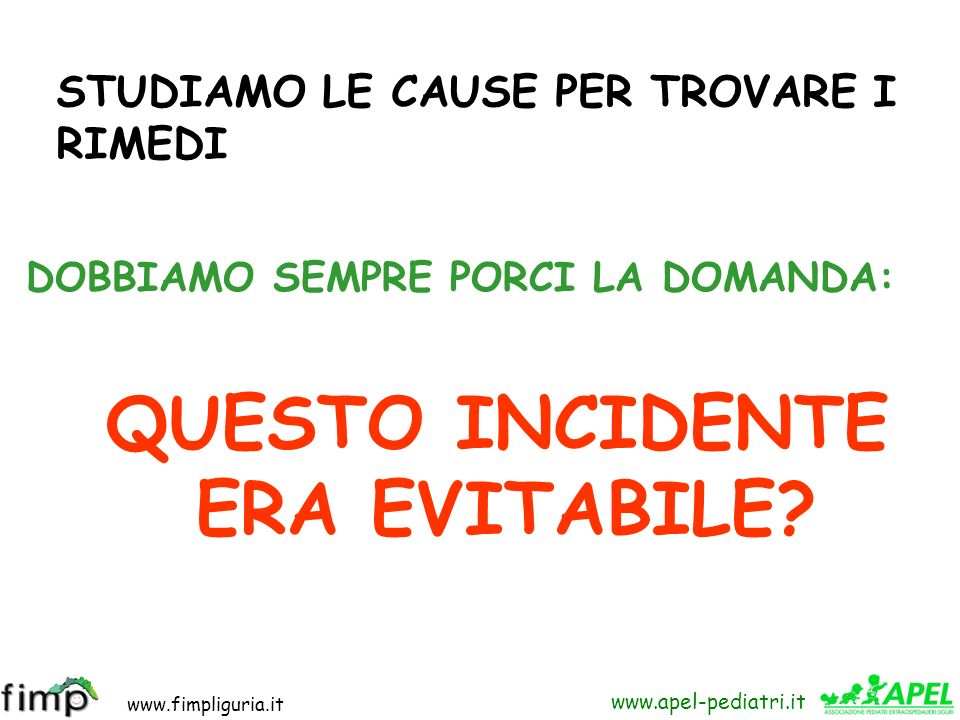 www.fimpliguria.it www.apel-pediatri.it Lautopsia: Soffocamento da ostruzione a livello del carrefeur tracheale da cibo (prosciutto cotto)