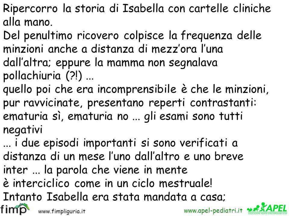 www.fimpliguria.it www.apel-pediatri.it Il giorno successivo alla dimissione si ripresenta in ambulatorio: la mamma porta il pannolino che la bambina