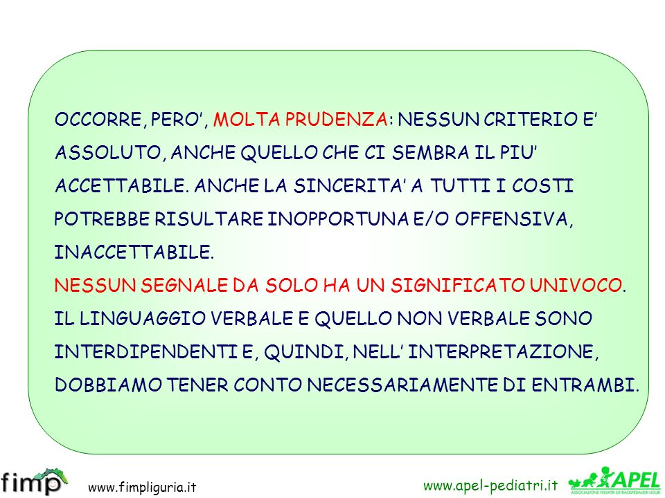 www.fimpliguria.it www.apel-pediatri.it ZONA INTIMA È la zona più privata, nella quale facciamo entrare solo chi nutre la nostra intima fiducia e non