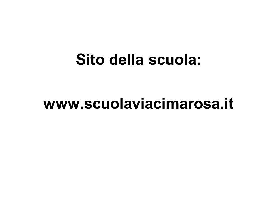 Sito della scuola: www.scuolaviacimarosa.it