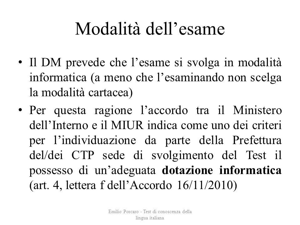 Modalità dellesame Il DM prevede che lesame si svolga in modalità informatica (a meno che lesaminando non scelga la modalità cartacea) Per questa ragi