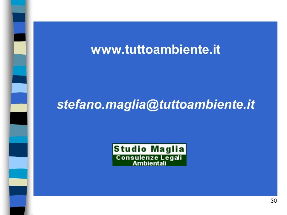 30 www.tuttoambiente.it stefano.maglia@tuttoambiente.it