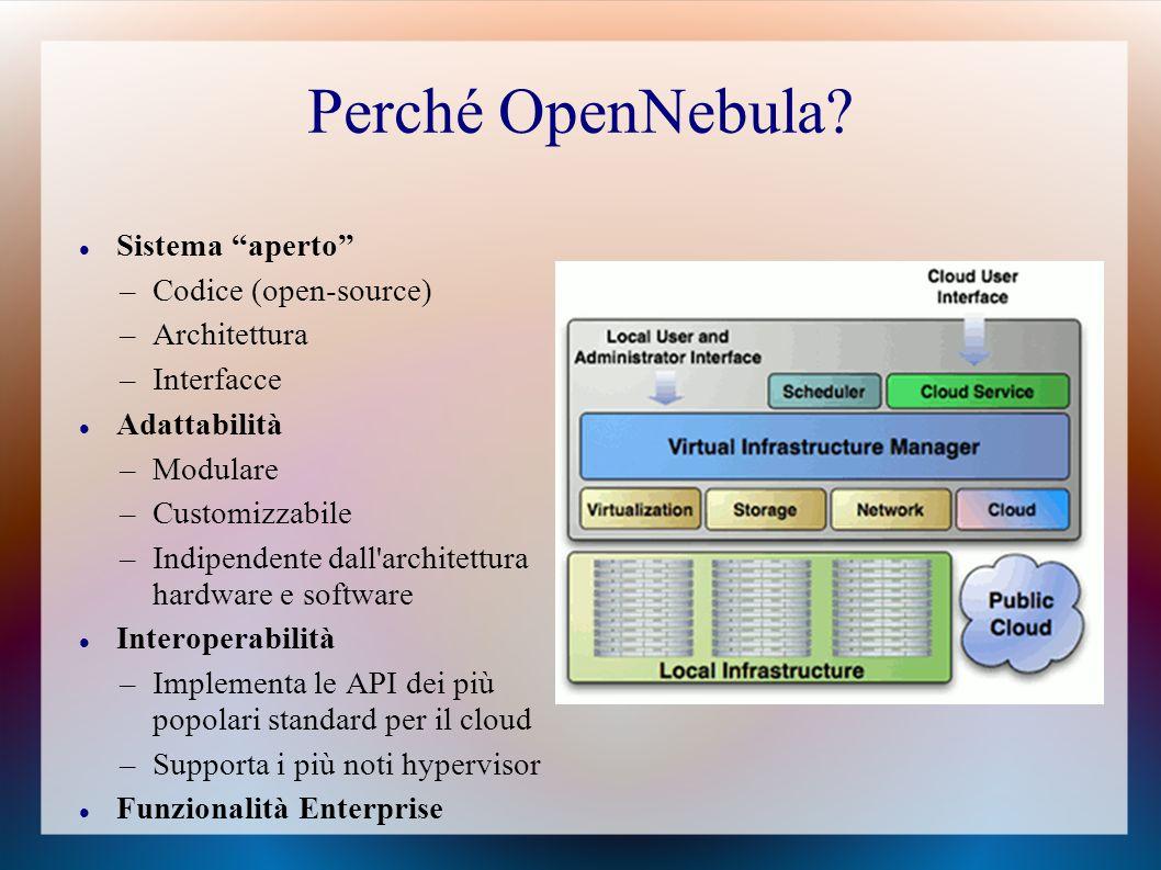 Perché OpenNebula.