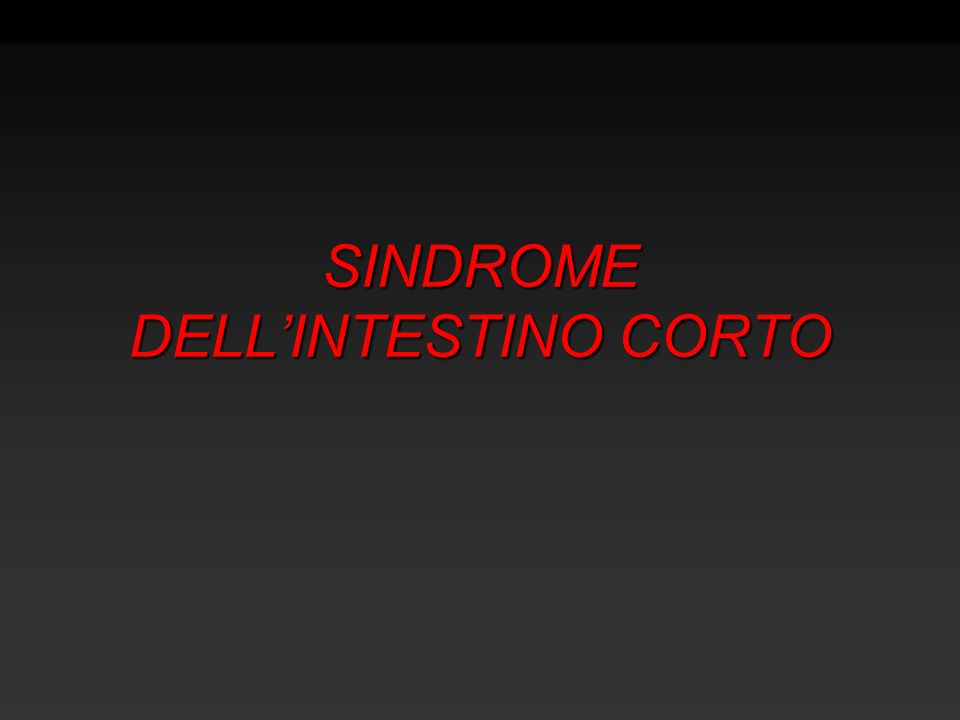 SINDROME DELLINTESTINO CORTO