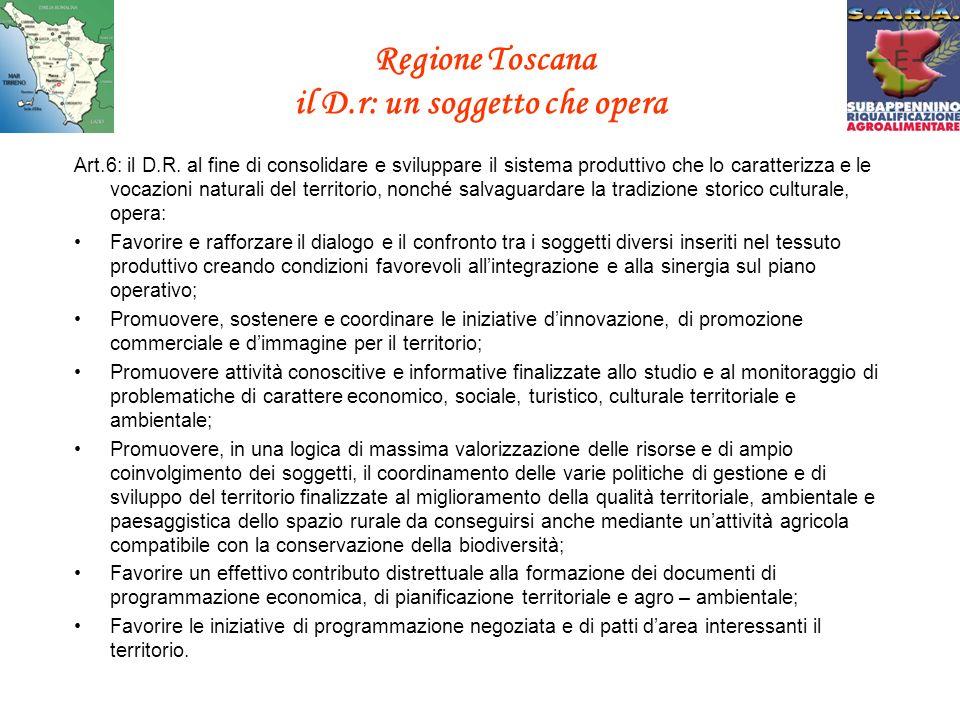 Regione Toscana il D.r: un soggetto che opera Art.6: il D.R.