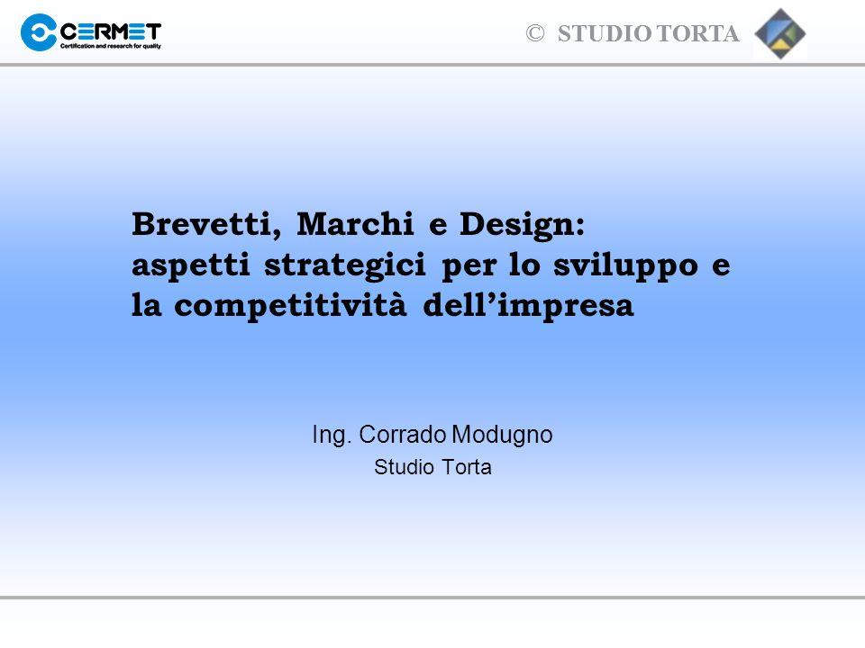 © STUDIO TORTA …e corrispondente brevetto concesso.