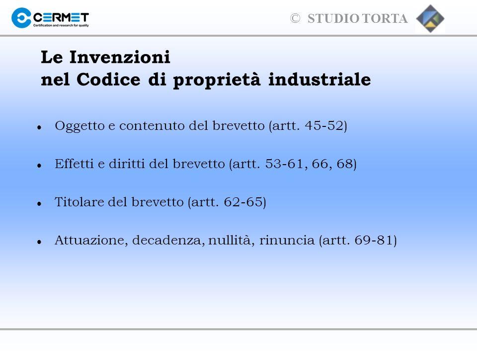 © STUDIO TORTA 1.I diritti esclusivi considerati da questo codice sono conferiti con la concessione del brevetto.