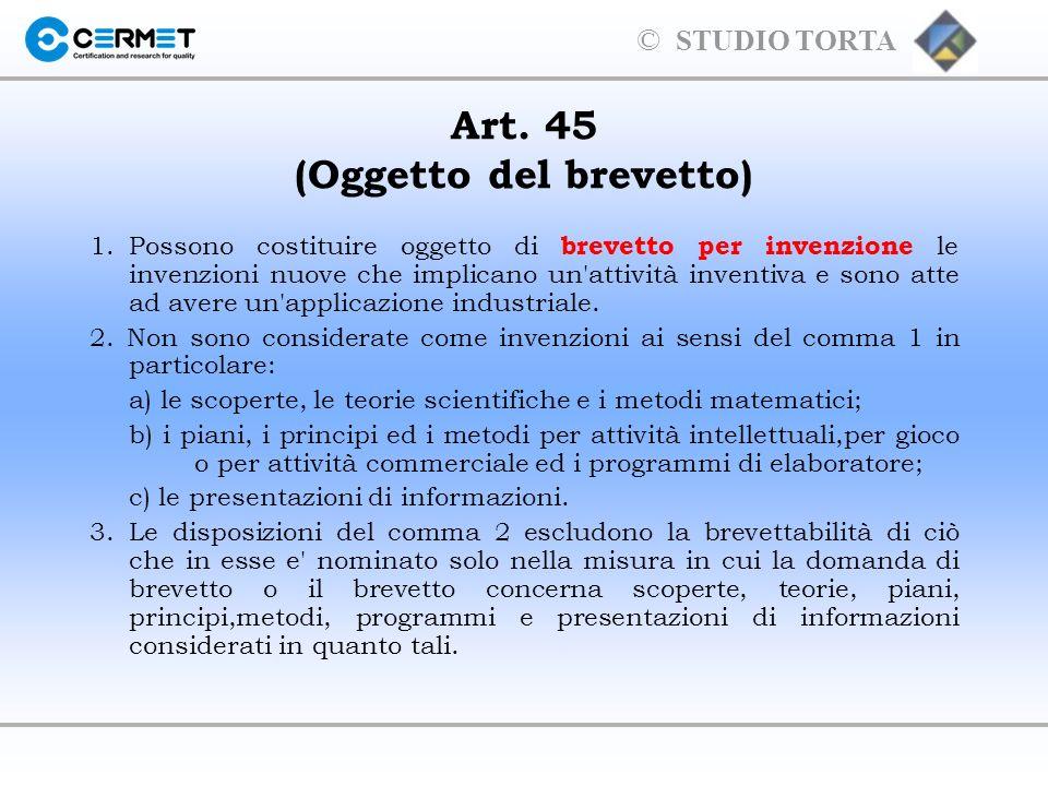 © STUDIO TORTA Art.45 (Oggetto del brevetto) - continua - 4.
