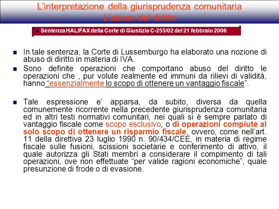 In tale sentenza, la Corte di Lussemburgo ha elaborato una nozione di abuso di diritto in materia di IVA. Sono definite operazioni che comportano abus