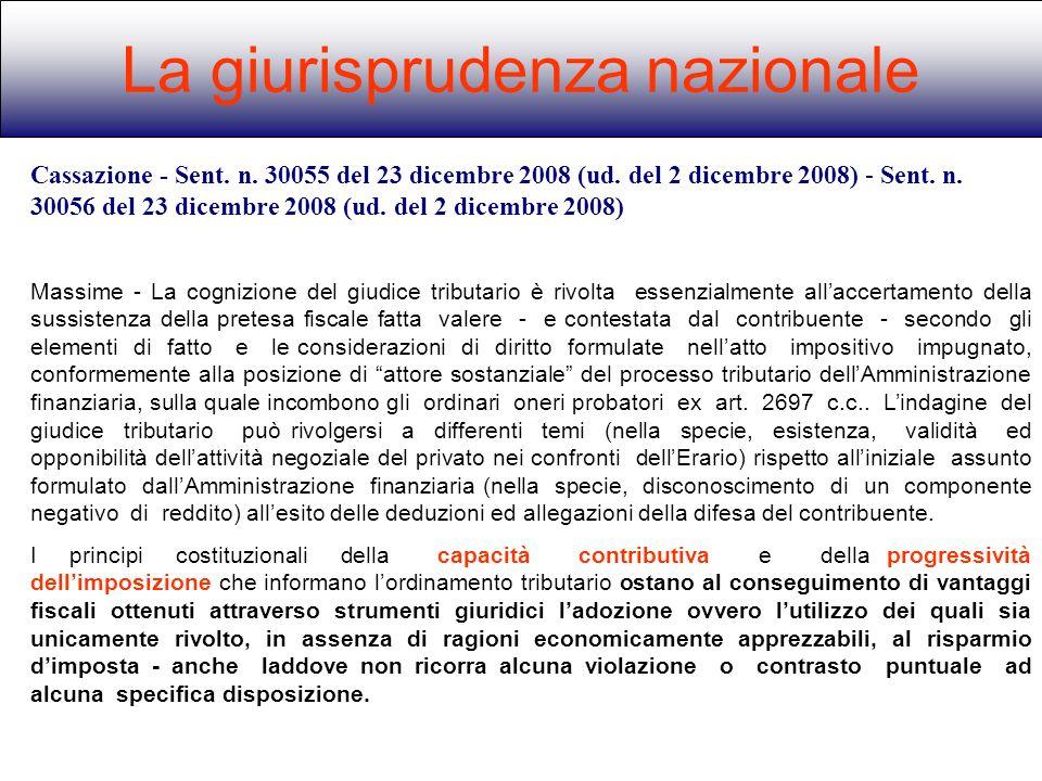 La giurisprudenza nazionale Cassazione - Sent. n. 30055 del 23 dicembre 2008 (ud. del 2 dicembre 2008) - Sent. n. 30056 del 23 dicembre 2008 (ud. del