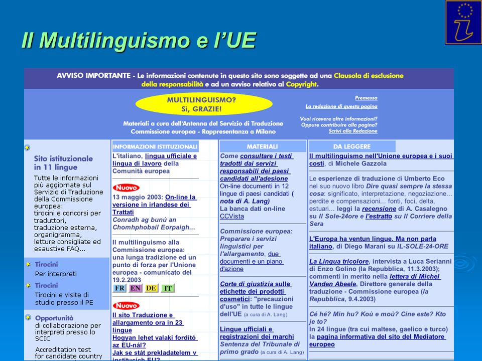 Info Point Europa Trieste - 2004 Il Multilinguismo e lUE