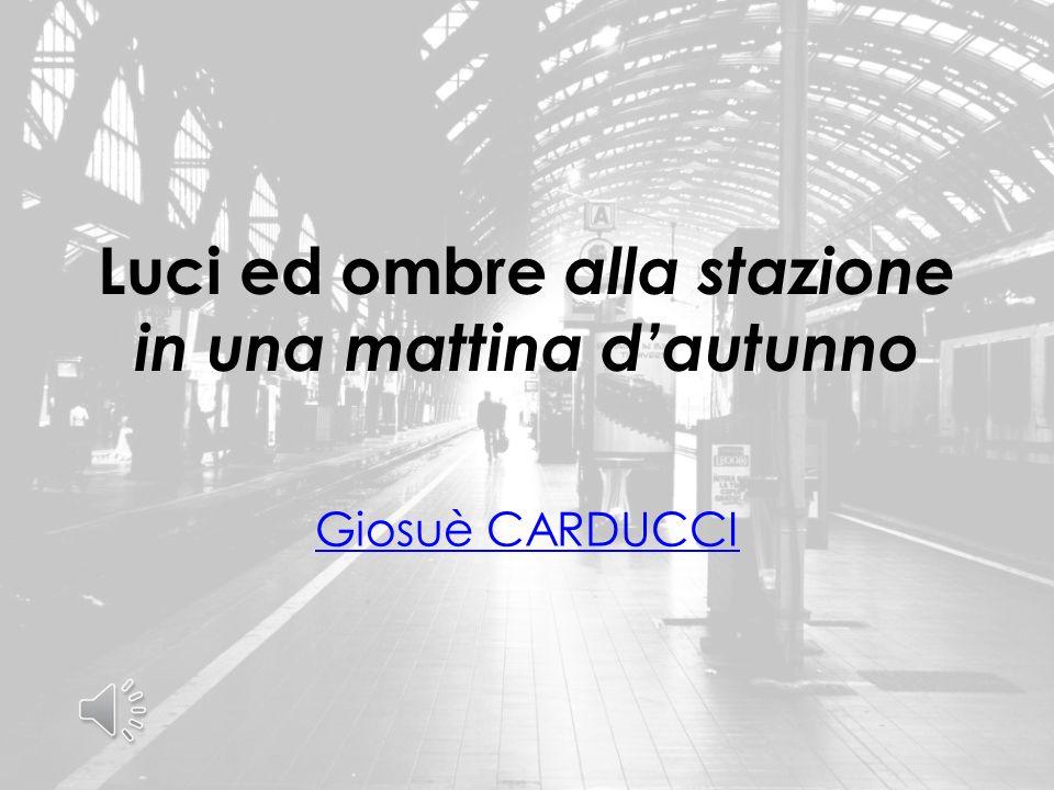 Giosuè CARDUCCI nacque nel 1835 a Valdicastello, in Versilia.