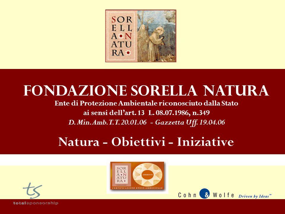 Fondazione Sorella Natura Ente di Protezione Ambientale riconosciuto dalla Stato ai sensi dellart.