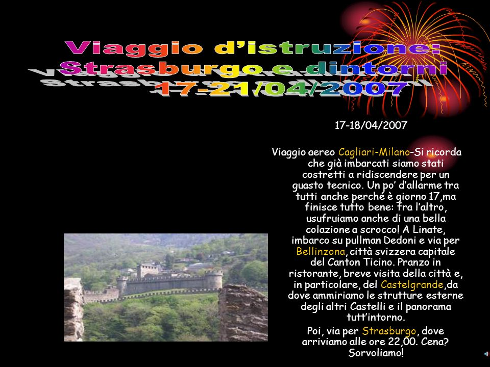 17-18/04/2007 Viaggio aereo Cagliari-Milano-Si ricorda che già imbarcati siamo stati costretti a ridiscendere per un guasto tecnico.