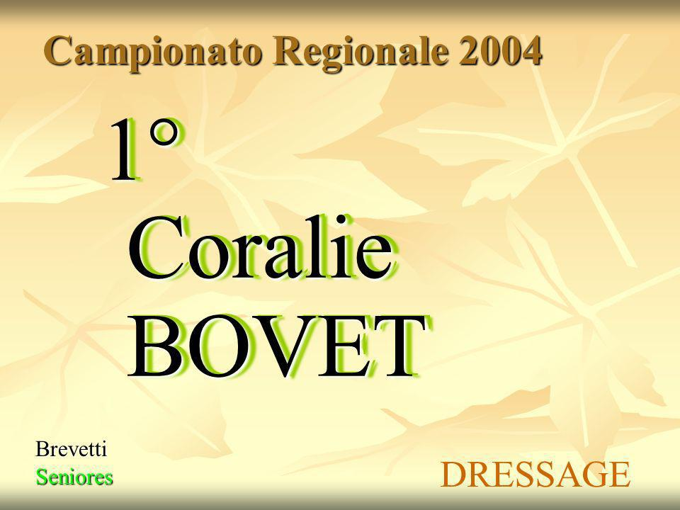 BrevettiSeniores 1° Coralie BOVET Campionato Regionale 2004 DRESSAGE