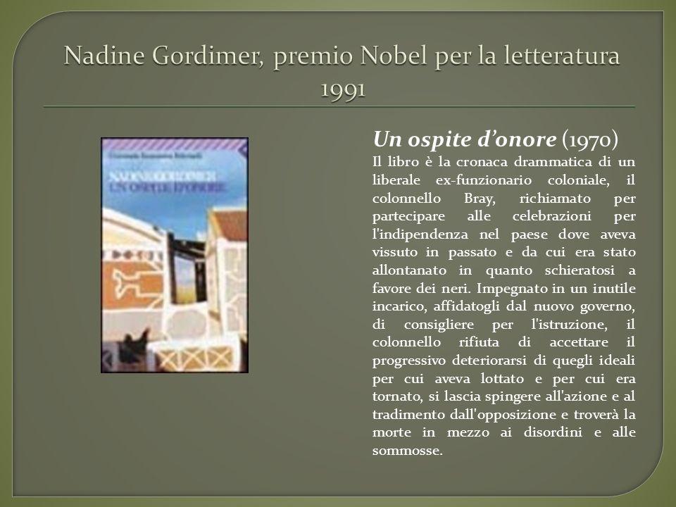 Un ospite donore (1970) Il libro è la cronaca drammatica di un liberale ex-funzionario coloniale, il colonnello Bray, richiamato per partecipare alle