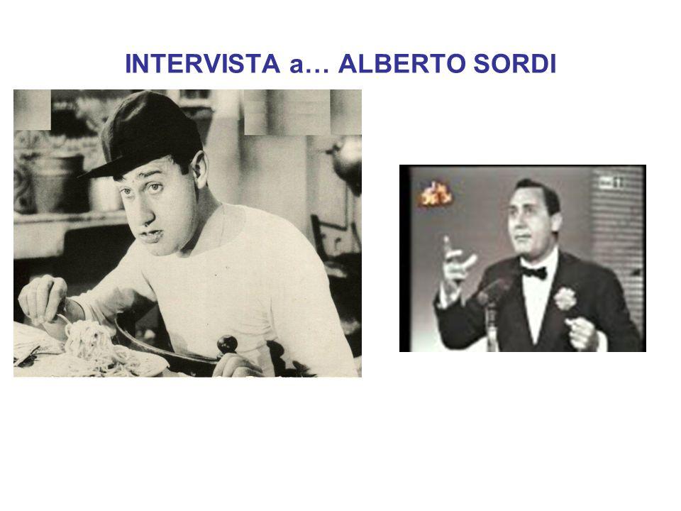 INTERVISTA a… ALBERTO SORDI