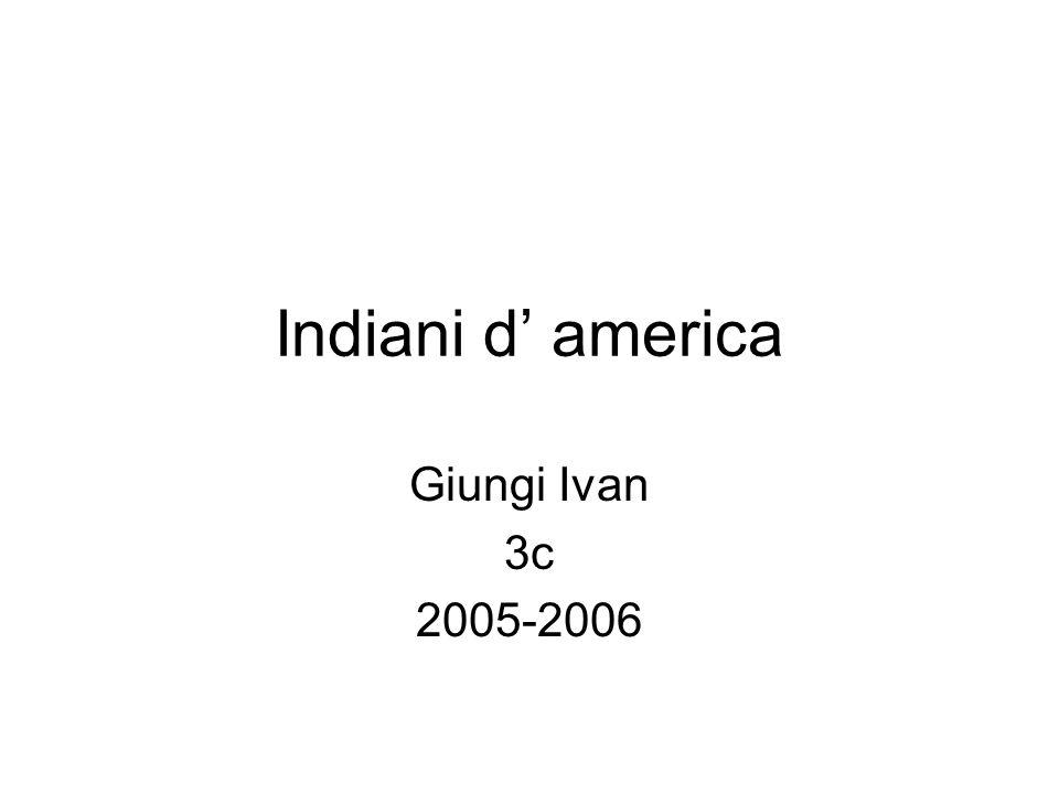 Indiani d america Giungi Ivan 3c 2005-2006