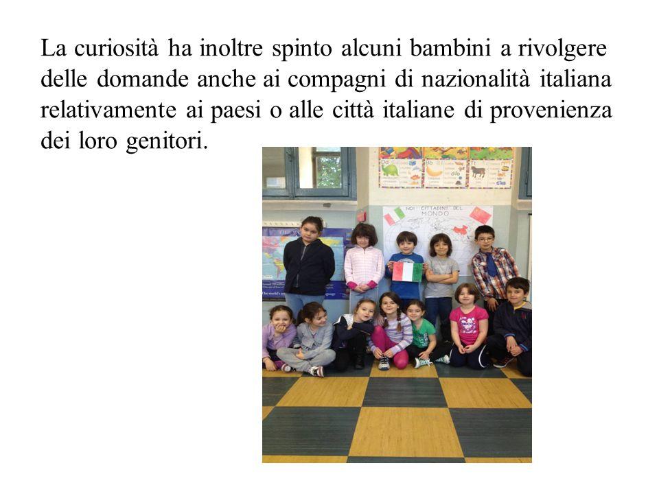 La curiosità ha inoltre spinto alcuni bambini a rivolgere delle domande anche ai compagni di nazionalità italiana relativamente ai paesi o alle città