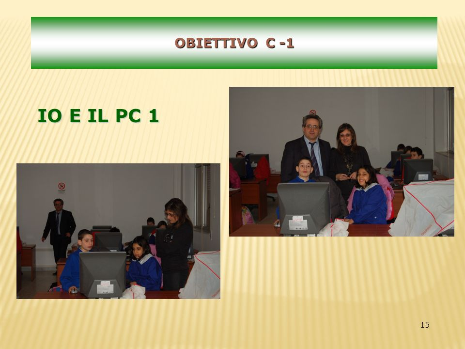 15 OBIETTIVO C -1 IO E IL PC 1