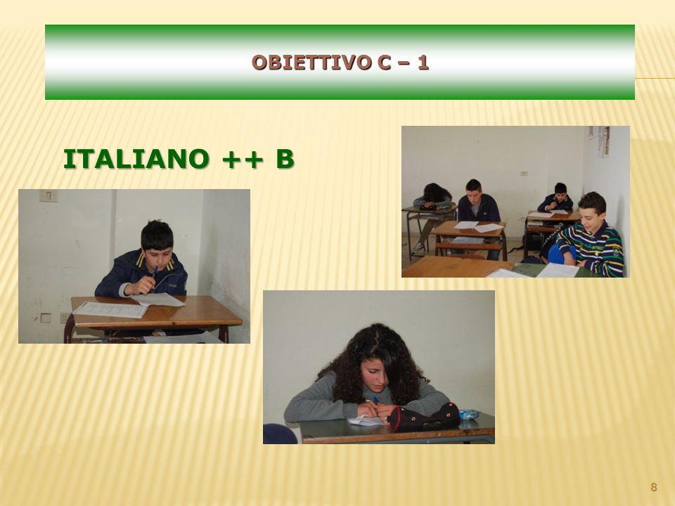 8 OBIETTIVO C – 1 ITALIANO ++ B